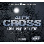 Sonne, Mord und Sterne / Alex Cross Bd.3 (MP3-Download)