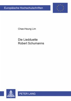 Die Liedduette Robert Schumanns - Lim, Chae-Heung
