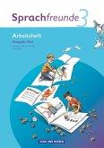 Sprachfreunde 3. Schuljahr. Neubearbeitung 2010. Ausgabe Süd (Sachsen, Sachsen-Anhalt, Thüringen). Arbeitsheft
