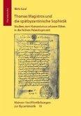 Thomas Magistros und die spätbyzantinische Sophistik