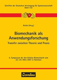 Biomechanik als Anwendungsforschung