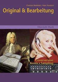 Oberstufe Musik - Original & Bearbeitung (Media...