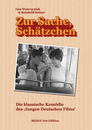 Zur Sache, Schätzchen - Wawrzyniak, Lisa; Keiner, Reinhold