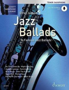 Jazz Ballads, für Tenor-Saxophon, m. Audio-CD, Einzelstimme u. Klaviersatz