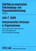 Interpersonelles Vertrauen in Organisationen