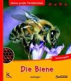 Die Biene / Meine große Tierbibliothek