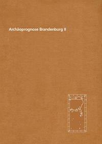 Archäoprognose Brandenburg II
