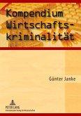 Kompendium Wirtschaftskriminalität