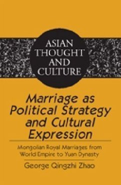 Marriage as Political Strategy and Cultural Expression - Zhao, George Qingzhi