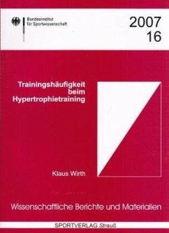 Trainingshäufigkeit beim Hypertrophietraining - Wirth, Klaus
