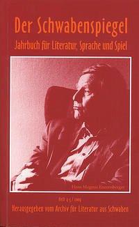 Der Schwabenspiegel. Jahrbuch für Literatur, Sprache und Spiel / Der Schwabenspiegel