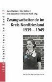 Zwangsarbeitende im Kreis Nordfriesland 1939-1945