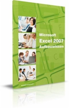 Microsoft Excel 2007 Aufbauwissen