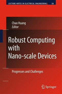 Robust Computing with Nano-scale Devices