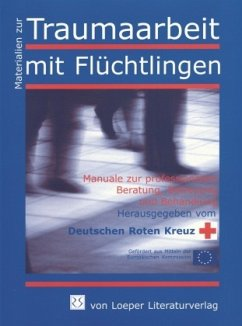 Umgang mit akkulturativen Belastungen bei Flüchtlingen: Trauma des Exils und Abhängigkeitssyndrom - Emminghaus, Wolf B.; Grodhues, Juliane; Morsch, Werner