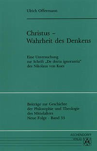 Christus, Wahrheit des Denkens - Offermann, Ulrich