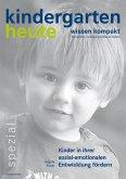 Kinder in ihrer sozial-emotionalen Entwicklung fördern