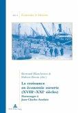 La croissance en économie ouverte (XVIIIe-XXIe siècles)