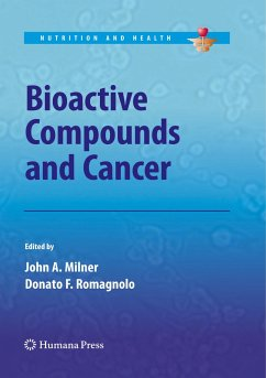 Bioactive Compounds and Cancer - Milner, John A. / Romagnolo, Donato F. (Hrsg.)