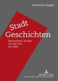 Stadt-Geschichten - Lenger, Friedrich