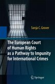 The European Court of Human Rights as a Pathway to Impunity for International Crimes