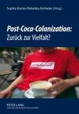 Post-Coca-Colanization: Zurück zur Vielfalt?