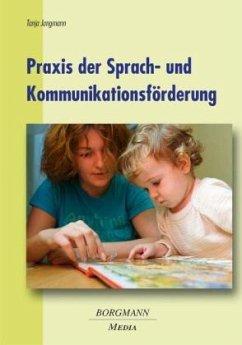 Praxis der Sprach- und Kommunikationsförderung