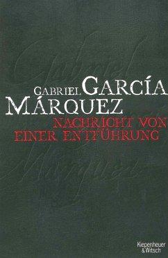 Nachricht von einer Entführung - García Márquez, Gabriel