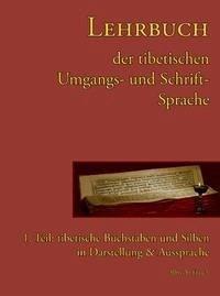 Lehrbuch der tibetischen Umgangs- & Schriftsprache 1 - Frasch, Albrecht