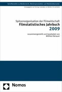 Filmstatistisches Jahrbuch 2009 - Spitzenorganisation der Filmwirtschaft e.V.