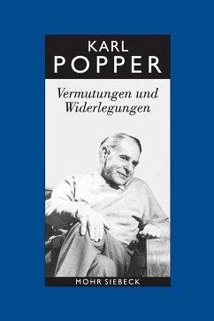 Vermutungen und Widerlegungen - Popper, Karl R.