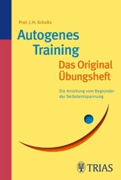 Autogenes Training: Das Original-Übungsheft - Schultz, Johannes H.