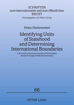 Identifying Units of Statehood and Determining International Boundaries - Meding, Helen von