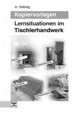 Kopiervorlagen Lernsituationen im Tischlerhandwerk