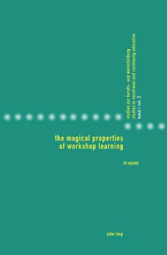 The Magical Properties of Workshop Learning - Mjelde, Liv
