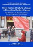 Intellectual and Cultural Change in Central and Eastern Europe