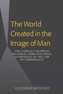 The World Created in the Image of Man - Brodsky, Vladimir