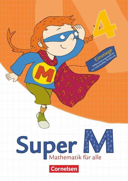 Super M 4. Schuljahr. Einstiege/Aufstiege. Arbeitsblätter zur ...