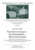 Kirchenvermögen - Nachhaltigkeit - Wirtschaftsethik
