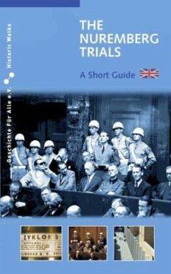The Nuremberg Trials - Urban, Markus