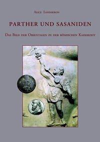 Parther und Sasaniden