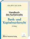 Bank- und Kapitalmarktrecht / Handbuch des Fachanwalts