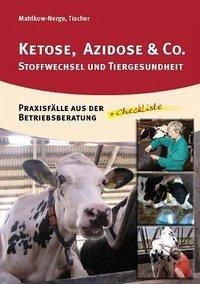 Ketose, Azidose & Co.