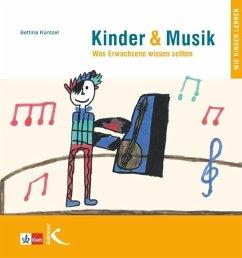 Kinder & Musik (Kinder und Musik)