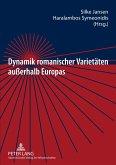Dynamik romanischer Varietäten außerhalb Europas