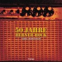 50 Jahre Berner Rock - Mumenthaler, Samuel