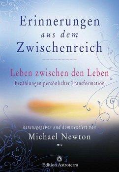 Erinnerungen aus dem Zwischenreich - Newton, Michael