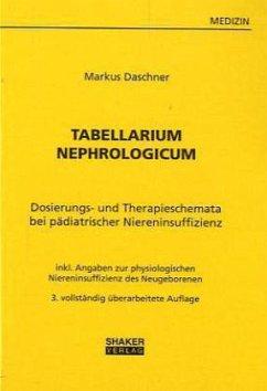 Tabellarium Nephrologicum - Daschner, Markus