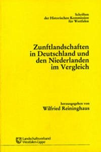 Zunftlandschaften in Deutschland und den Niederlanden im Vergleich