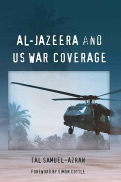 Al-Jazeera and US War Coverage - Samuel-Azran, Tal